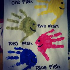 """Dr. Seuss Art! Hand prints for """"one fish, two fish, red fish, blue fish"""""""