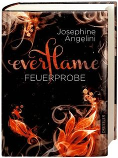 Everflame - Feuerprobe: Band 1 von Josephine Angelini http://www.amazon.de/dp/3791526308/ref=cm_sw_r_pi_dp_PTcbub0N9GCJ6