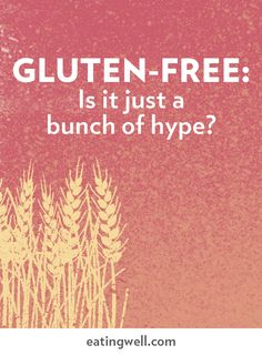 The gluten-free trend keeps growing. But is it all just hype? Does gluten sensitivity really exist? Here's what you need to know.