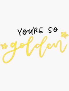 Harry Styles Golden Sticker Sticker By Bethanygwilson In 2020 Harry Styles Tattoos Harry Styles Quotes Style Lyrics