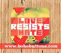 Love Resists Hate Vinyl Sticker Political by BohoButtonShop  make america kind again politics peace us election 2016 love trumps hate