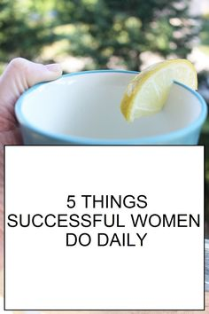 FASHION FIT FUNCTION: 5 Things Successful Women Do Daily