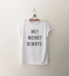 Funny shirts for teens girls sayings lol Ideas Funny Outfits, Hipster Outfits, Cool Outfits, Dress Outfits, Fashion Dresses, Amazing Outfits, Trendy Outfits, T-shirt Tumblr, Tumblr Shirt