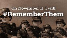 On November 11, I will #RememberThem