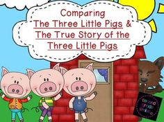 Comparing The Three Little Pigs and The True Story of the Three Little Pigs- This folktale unit was created for use with The True Story of the Three Little Pigs by Jon Scieszka and a more traditional retelling of The Three Little Pigs. It contains twelve comprehension strips with recording sheets, a compare and contrast writing activity with a graphic organizer, a summary writing activity for The Three Little Pigs, and creative writing prompts.  $