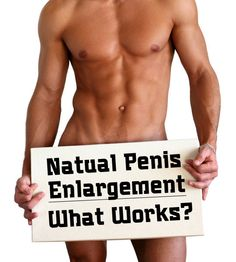 Natural penis enlargement that works