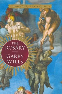 A simple strand of beads and a crucifix the rosary has been an aid to prayer contemplation and religious worship for centuries. In this superb book Garry Wills looks at the meaning of the beads ...