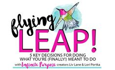 This free audio class with Liv Lane & Lori Portka offers insight into 5 key decisions that helped their work - and the Infinite Purpose book - take flight.