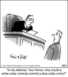 Today on Bottomliners - Comics by Eric and Bill Teitelbaum What To Do Tomorrow, Law School Humor, Prison Humor, Lawyer Humor, Legal Humor, Law Quotes, Happy May, Paralegal, Non Sequitur