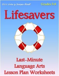 This 76-page packet is called Lifesavers: Last-Minute Language Arts Lesson Plan Worksheets for Grades 5-8. Why is the packet called Lifesavers? Simply put, these little worksheets are ready-made to slide into a lesson plan at a moment's notice. Worksheets allow students to practice dictionary skills, synonyms, antonyms, homophones, commonly confused words, oxymorons, similes, metaphors, personification, aphorisms, colloquialism, and many more!