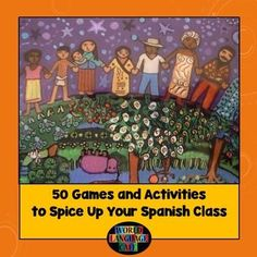 Re-energize your classroom with 50 fun Spanish games and activities. Teach your students Spanish while:  designing T-shirts, enjoying authentic food at your own language cafe, playing classroom sports, singing songs, writing fairy tales, acting out movies, and much, much more. $7.50
