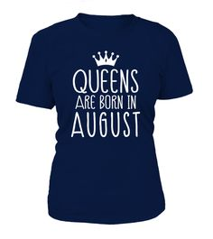 "# QUEENS ARE BORN IN AUGUST .  Special Offer, not available anywhere else!      Available in a variety of styles and colors      Buy yours now before it is too late!      Secured payment via Visa / Mastercard / Amex / PayPal / iDeal      How to place an order            Choose the model from the drop-down menu      Click on ""Buy it now""      Choose the size and the quantity      Add your delivery address and bank details      And that's it!"