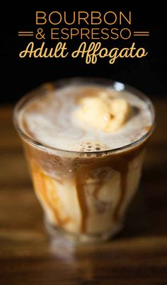 Caffeinated Ice Cream Cocktails - This Alcoholic Affogato Recipe Incorporates Bourbon and Espresso (GALLERY) Espresso Drinks, Best Espresso, Coffee Cocktails, Bourbon Cocktails, Bar Drinks, Affogato Recipe, Mousse, Latte, Coffee Blog
