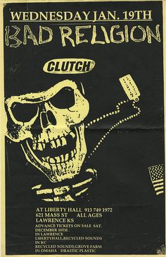 Bad Religion & Clutch Liberty Hall in Lawrence, KS. Rock Posters, Band Posters, Concert Posters, Retro Posters, Music Posters, New Wave, Rock And Roll, Punk Poster, Religion