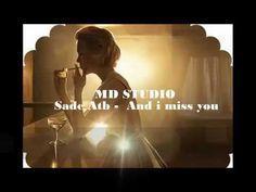 ⓛⓞⓥⓔ ♥☜ And i miss you - Sade Atb ☞♥ⓛⓞⓥⓔ