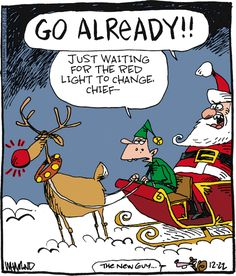 "Waiting for the [red] light to change...    - ""Reality Check"" by Dave Whamond;  12/22/12"