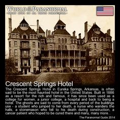 Crescent Springs Hotel  - Eureka Springs, Arkansas, United States   - 'World of the Paranormal' are short bite sized posts covering paranormal locations, events, personalities and objects from all across the globe.   You can also follow The Paranormal Guide at: http://www.theparanormalguide.com