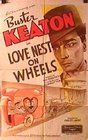 """Love Nest on Wheels is a 1937 film directed by Buster Keaton and Charles Lamont. The Internet Movie Database cites the plot as """"Elmer, the eldest son in a family of hillbillies who manage a hotel, attempts to raise money to save the hotel from foreclosure."""" The film borrows heavily from Keaton's 1918 film The Bell Boy.  The film is notable because it is one of the only times that Buster Keaton appeared onscreen with his family, whom he had performed with in vaudeville."""