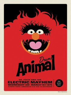 """This man does the most amazing stuff with Muppet iconography! The Muppets Dr. Teeth and the Electric Mayhem Retro Concert Poster Screen Print Series by Michael De Pippo - """"Animal: Drums"""""""