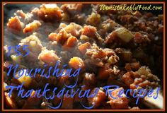 135 Nourishing Thanksgiving Recipes