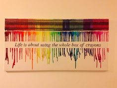 Image result for life is about using the whole box of crayons meaning