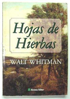 hojas de hierba walt whitman - Buscar con Google