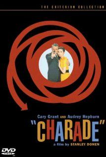 Charade: Audrey Hepburn, Cary Grant... One of my top 10 movies