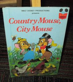 WALT DISNEY  COUNTRY MOUSE, CITY MOUSE HARDCOVER BOOK, 1978 GREAT READ, GUC