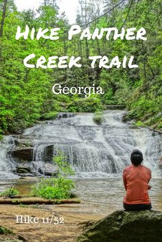 Hiking in northern Georgia! Panther Creek Trail is the best for a waterfall destination!