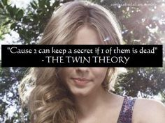 yeah... the original quote is by Ben Franklin which is used in the book 3 can keep a secret if 2 of them are dead. so it's kind of weird