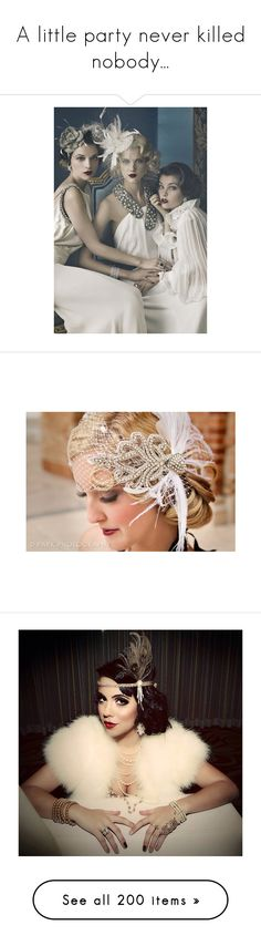"""""""A little party never killed nobody..."""" by priscilla12 ❤ liked on Polyvore featuring accessories, hair accessories, hair, feather fascinators, champagne fascinator, hair fascinators, feather fascinator hats, gatsby hair accessories, dresses and vintage clothes"""