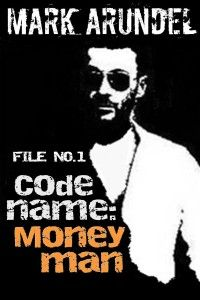 """FREE-Codename:Moneyman by Mark Arundel  Codename:Moneymanby Mark Arundel FREE June 10, 2014 File no.1 in the """"Codename File"""" series is the action-packed, thrilling story of one elite super-soldier who must uncover international espionage or die trying… Can he find the spy planted in the very heart of London?  See what reviewers are saying:  """"If you are the type that like escapades of James BOND AND BOURNE You are going to like these charac"""