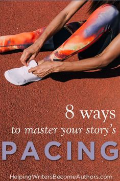 8 Ways To Master Your Story's Pacing https://www.helpingwritersbecomeauthors.com/8-ways-master-storys-pacing/ https://www.facebook.com/PoorManPublishing