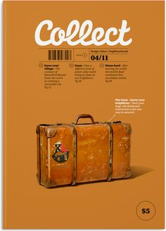 Collect is a magazine about taking pride in what we do, and where we live. It shines a spotlight on things done well and explores ways that we might be able to do things better.