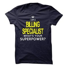 Im A/An BILLING SPECIALIST - #unique gift #bridesmaid gift. BUY IT => https://www.sunfrog.com/LifeStyle/Im-AAn-BILLING-SPECIALIST-30975434-Guys.html?68278