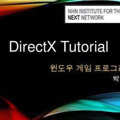 DirectX Tutorial 박민근   DirectX http://ko.wikipedia.org/wiki/DirectX   Direct3D API DirectX 9 DirectX 11  4. 9  10 의 변화  5. 렌더링 파이프라인  6. 렌더링 파이프라인  7.. http://slidehot.com/resources/nhn_next-directx-tutorial.31677/
