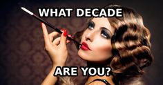 7 simple questions to find out which decade best fits your personality. It may surprise you a lot.
