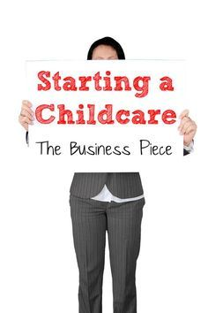 Great list of things to think about if you want to start a child care center or day care