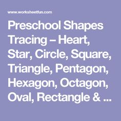 Preschool Shapes Tracing – Heart, Star, Circle, Square, Triangle, Pentagon, Hexagon, Octagon, Oval, Rectangle & Diamond – 5 Worksheets / FREE Printable Worksheets – Worksheetfun