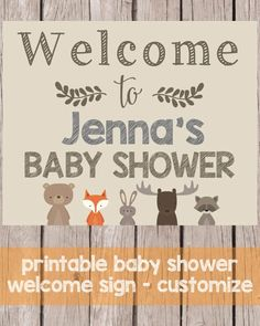 Printable Woodland Animals Welcome Baby Shower Sign - Customize Welcome Baby Showers, Baby Shower Welcome Sign, Baby Shower Signs, Free Baby Shower Printables, Baby Shower Activities, Woodland Baby, Woodland Animals, Woodland Creatures, Baby Girl Shower Themes