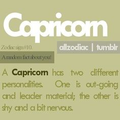 A Capricorn has two different personalities-True Capricorn Aquarius Cusp, All About Capricorn, Capricorn Season, Capricorn Quotes, Zodiac Signs Capricorn, Capricorn And Aquarius, My Zodiac Sign, Astrology Signs, Zodiac Facts