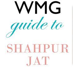 Trousseau Shopping in Delhi: The Shahpur Jat Guide!