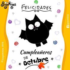 Felicidades cumpleañeros de Octubre! #guyuminos #bat #cumpleaños #octubre #felicidades #tarjetas #gif #frases #kawaii