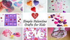 12 Simple Valentine Crafts For Kids