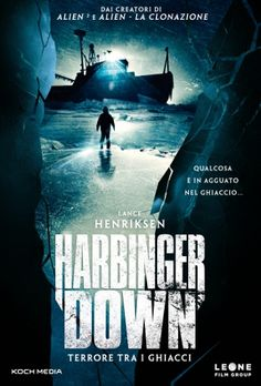 Harbinger Down – Terrore tra i ghiacci http://filmhd.me/harbinger-down-terrore-tra-i-ghiacci/