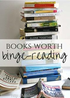 Books worth binge-reading. These books so good you'll WANT to make more time to read. More fun and less expensive than a Netflix binge!