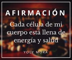 AFIRMACIÓN: Cada célula de mi cuerpo está llena de energía y salud.   #Reiki #Péndulo #Valencia #Afirmaciones #Zodiaco #Signos #Horóscopo #YolyMora #Carabobo #Astrologia #Mindfulness #Angeles #Meditación #Budismo #Tarot #Arcangeles #EscuelaDeAstrologiaProyectoAzul #Astros #Alma #Espiritualidad #Mandalas astrologiayalma.blogspot.com