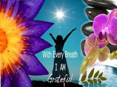 Being sincerely Grateful for so much brings true Happiness...