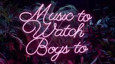 Music to watch boys to, Lana Del Rey. This song puts me to sleep, I love it -A