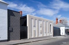 hello house in melbourne offers a friendly greeting to passersby
